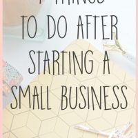 4 Things to Do After Starting a Small Business
