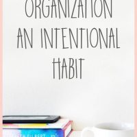 Making Organization an Intentional Habit