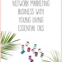 Why I Chose to Build a Business with Young Living