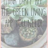 Think Dirty: The Green Living App You Need to Have