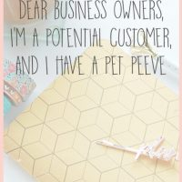 Dear Business Owners: A Pet Peeve from a Potential Customer