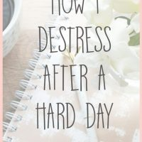 5 Ways to Destress After a Hard Day