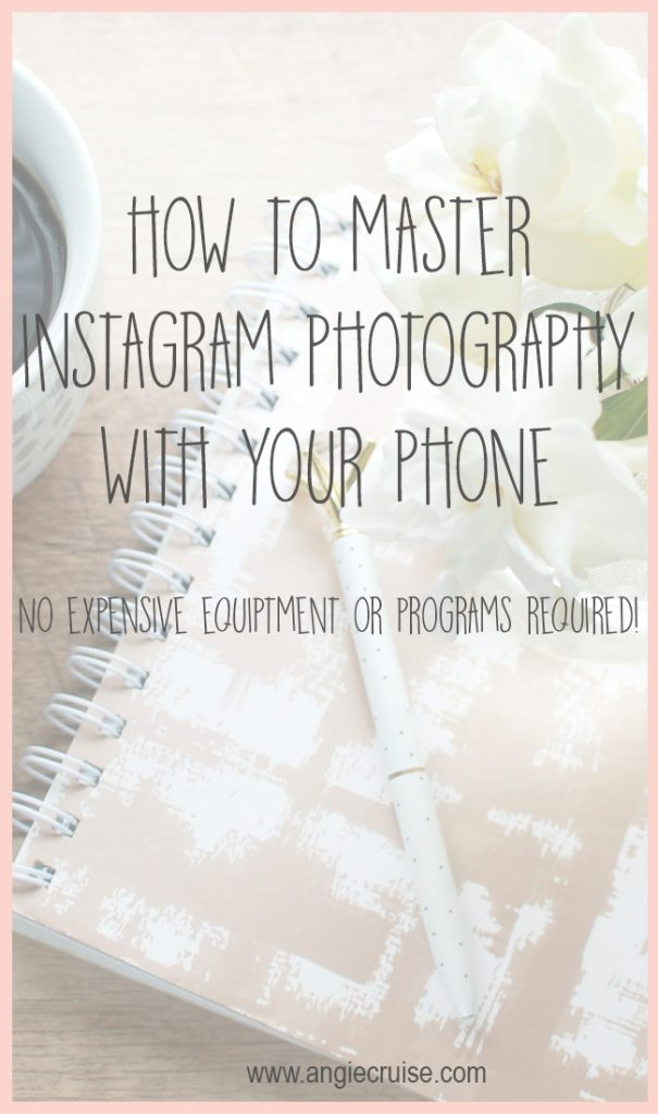 I love Instagram! Today, I'm sharing my top Instagram photography tips for your phone. No expensive equipment or programs required!
