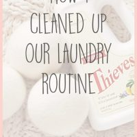 How I Cleaned Up Our Laundry Routine