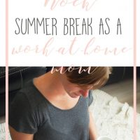 How to Rock Summer Break as a Work-at-Home-Mom