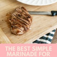 The Best Simple Marinade for Pork or Chicken