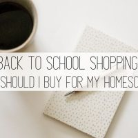 Back to school shopping: homeschool edition