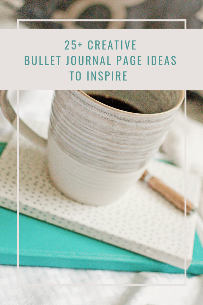 25+ Creative Bullet Journal Page Ideas to Inspire