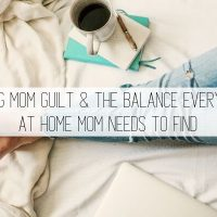 Working Mom Guilt & The Balance Every WAHM Needs