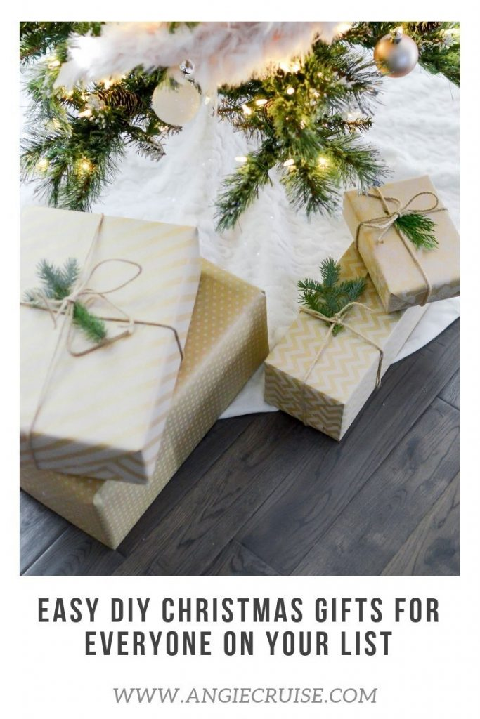 Easy DIY Christmas Gifts for Everyone on Your List