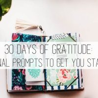30 Days of Gratitude: Journal Prompts to Get You Started