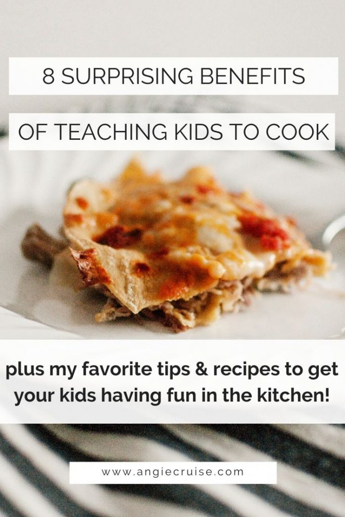 8 Surprising Benefits of Teaching Kids to Cook, Plus My Favorite Tips & Recipes to Get Your Kids Having Fun in the Kitchen!
