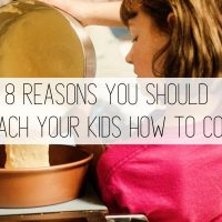 Kids in the Kitchen: 8 Reasons I Teach My Kids to Cook