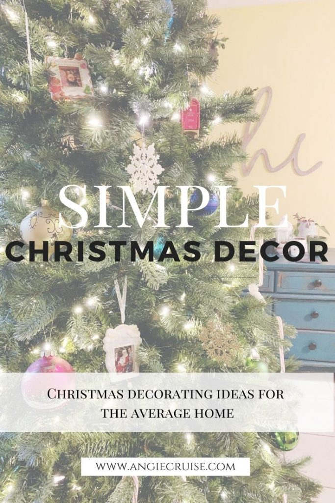 Simple Christmas Decorating Ideas for the Average Home