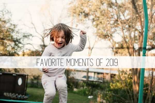 Favorite moments of 2019