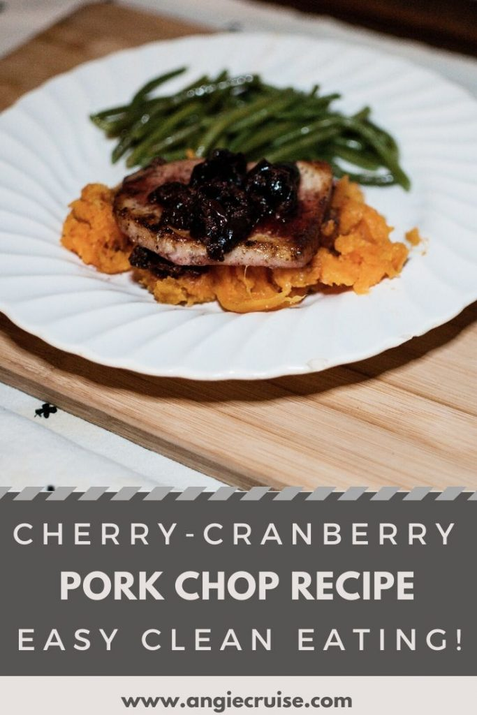 cherry cranberry pork chop recipe for easy clean eating