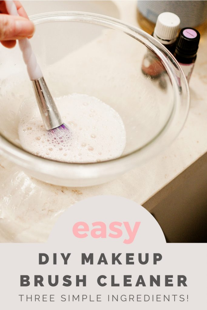Easy DIY Makeup Brush Cleaner: Just Three Ingredients
