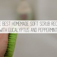 Homemade Soft Scrub Recipe with Eucalyptus and Peppermint