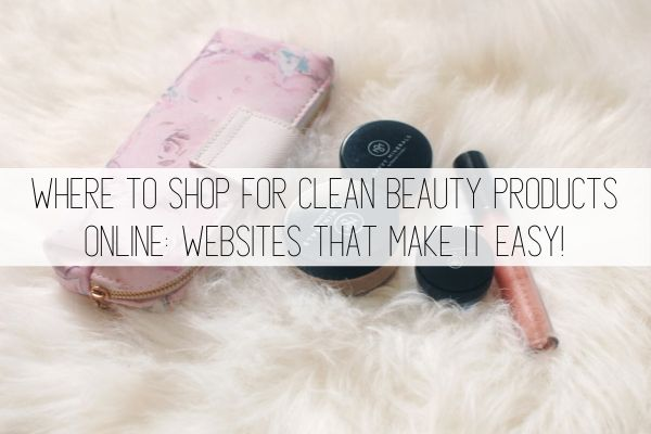 where to shop for clean beauty products online