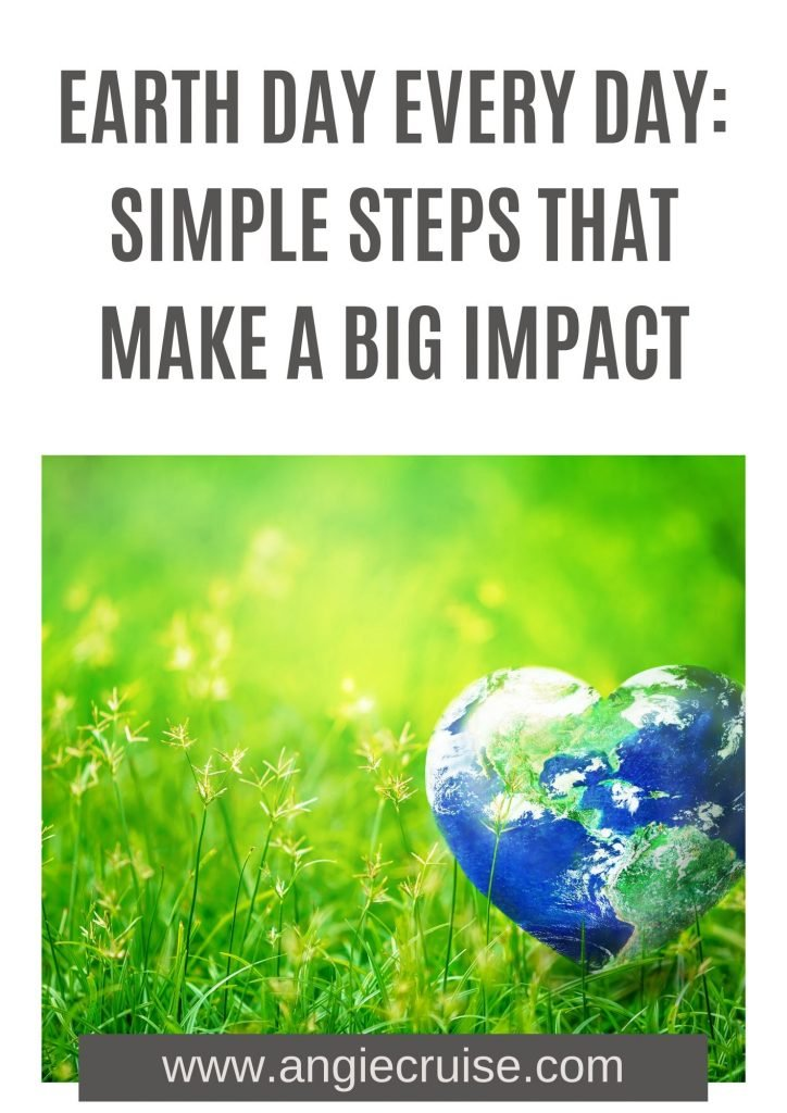 Earth day every day: simple activities that make a big impact.