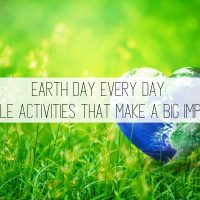 12+ Earth Day Activities You Can Do Every Day