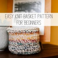 Knit Basket Pattern: Free Pattern to Make in One Evening!