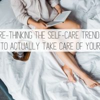 Why is Self Care Important? Rethinking the Trend