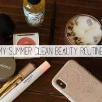 5 Minute Face: My Summer Clean Beauty Routine