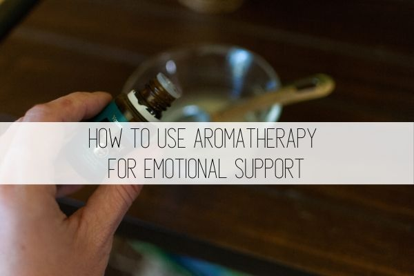 how to use aromatherapy for emotional support