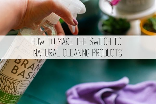 How to make the switch to natural cleaning products