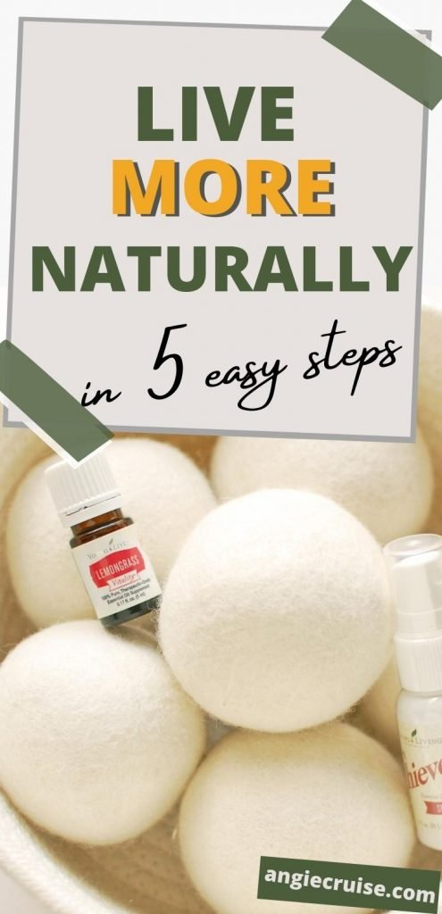 live more naturally with these 5 easy steps