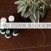 6 Must Have Essential Oils for Beginners