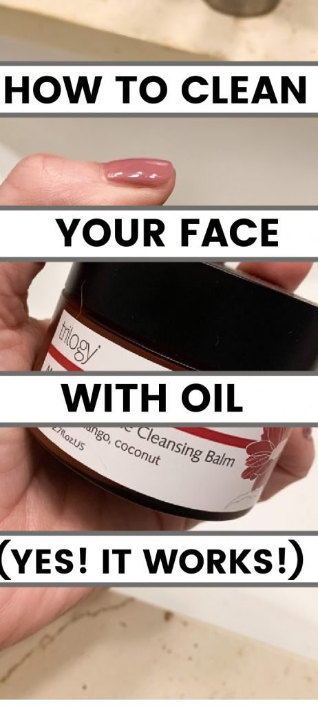 How to clean your face with oil. (Yes! It works!)