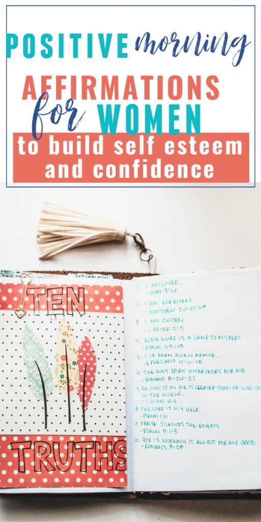 positive morning affirmations for women to build self esteem and confidence.